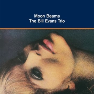 The Bill Evans Trio - Moon Beams i gruppen VINYL / Jazz/Blues hos Bengans Skivbutik AB (3073021)