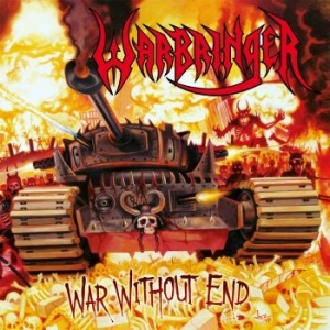 Warbringer - War Without End (Re-Issue 2018) i gruppen VINYL / Vinyl Hårdrock hos Bengans Skivbutik AB (3099067)