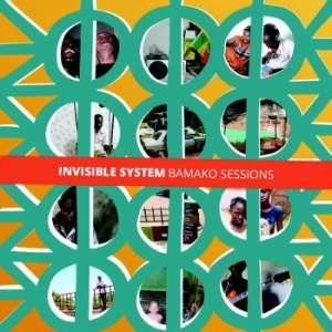Invisible System - Bamako Sessions i gruppen CD / Worldmusic/ Folkmusik hos Bengans Skivbutik AB (3126943)