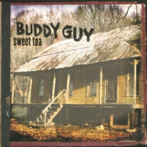 Buddy Guy - Sweet Tea i gruppen VINYL / Kommande / Jazz/Blues hos Bengans Skivbutik AB (3197827)