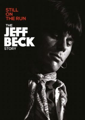 Jeff Beck - Still On The Run - Jeff Beck Story i gruppen MUSIK / Musik Blu-Ray / Kommande / Pop hos Bengans Skivbutik AB (3213292)