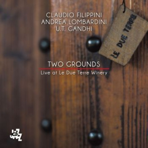 Filippini/Lombardini/Gandhi - Two Grounds i gruppen CD / Jazz/Blues hos Bengans Skivbutik AB (3225505)