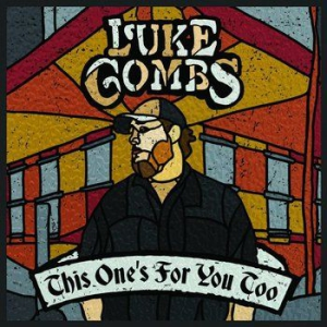 Luke Combs - This One's For You Too (Deluxe Edit i gruppen CD / Country hos Bengans Skivbutik AB (3231021)