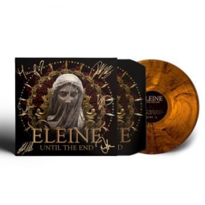 Eleine - Until The End - Lp (Ltd Signed Edit i gruppen VINYL / Hårdrock/ Heavy metal hos Bengans Skivbutik AB (3233596)
