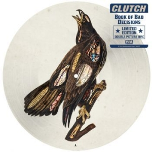 Clutch - Book Of Bad Decisions - Ltd.Picture i gruppen VINYL / Kommande / Hårdrock/ Heavy metal hos Bengans Skivbutik AB (3235937)