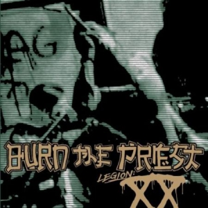 Burn The Priest - Legion:Xx (Lp Black) i gruppen VINYL / Hårdrock/ Heavy metal hos Bengans Skivbutik AB (3235949)