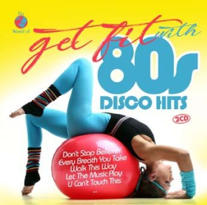 Blandade Artister - Get Fit With 80S Disco Hits i gruppen CD / Dans/Techno hos Bengans Skivbutik AB (3250530)