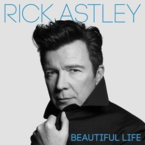 Astley Rick - Beautiful Life (Cd Deluxe Ltd. i gruppen CD / Pop hos Bengans Skivbutik AB (3261690)