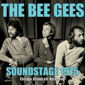 Bee Gees The - Soundstage 1975 (Live Broadcast) i gruppen CD / Nyheter / Pop hos Bengans Skivbutik AB (3262054)