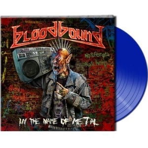 Bloodbound - In The Name Of Metal (Ltd. Gtf. Blu i gruppen VINYL / Hårdrock/ Heavy metal hos Bengans Skivbutik AB (3266524)
