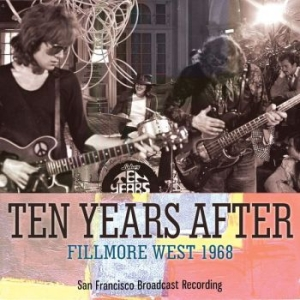 Ten Years After - Fillmore West (Live Broadcast 1968) i gruppen Kampanjer / BlackFriday2020 hos Bengans Skivbutik AB (3302366)