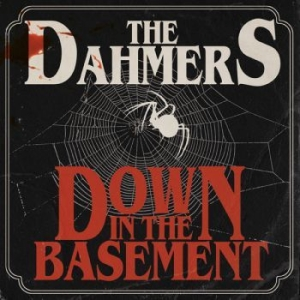 Dahmers The - Down In The Basement i gruppen CD / CD Hårdrock hos Bengans Skivbutik AB (3304663)