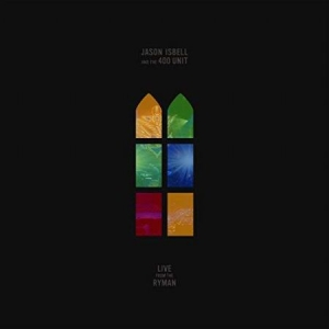 Isbell Jason & The 400 Unit - Live From The Ryman - Ltd.Ed. i gruppen Minishops / Jason Isbell hos Bengans Skivbutik AB (3307680)