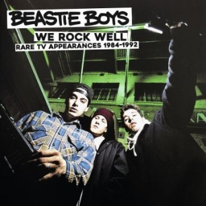 Beastie Boys - We Rock Well: Rare Tv 1984-1992 i gruppen CD / Hip Hop hos Bengans Skivbutik AB (3317259)