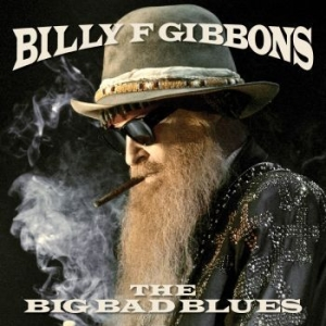 Billy Gibbons - Big Bad Blues (Vinyl) i gruppen VINYL / Vinyl Blues hos Bengans Skivbutik AB (3318979)
