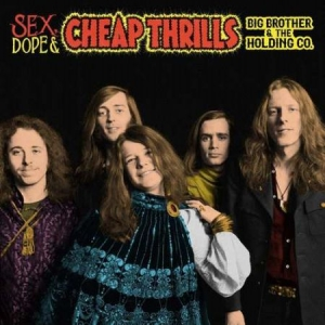Big Brother & The Holding Company J - Sex, Dope & Cheap Thrills i gruppen VINYL / Vinyl Storsäljare hos Bengans Skivbutik AB (3329994)