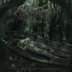 Cryptopsy - The Book Of Suffering: Tome Ii i gruppen CD / Hårdrock/ Heavy metal hos Bengans Skivbutik AB (3462929)