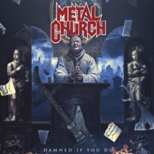 Metal Church - Damned If You Do i gruppen Julspecial19 hos Bengans Skivbutik AB (3466080)