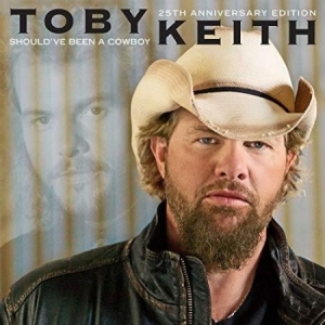 Toby Keith - Should've Been A Cowboy (25Th Anniv i gruppen CD / CD Blues-Country hos Bengans Skivbutik AB (3468685)