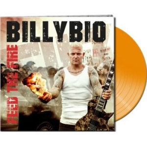 Billybio - Feed The Fire (Ltd. Gtf. Orange Vin i gruppen VINYL / Vinyl Hårdrock hos Bengans Skivbutik AB (3471938)