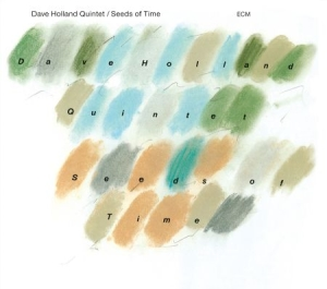 Holland Dave - Seeds Of Time i gruppen Kampanjer / Klassiska lablar / ECM Records hos Bengans Skivbutik AB (3486083)