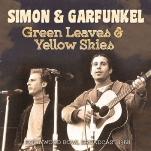Simon & Garfunkel - Green Leaves & Yellow Skies (Live B i gruppen Kampanjer / BlackFriday2020 hos Bengans Skivbutik AB (3489029)