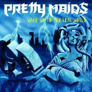 Pretty Maids - Wake Up To The Real World i gruppen Kampanjer / Veckans Släpp / Vecka 8 / Metal hos Bengans Skivbutik AB (3495335)