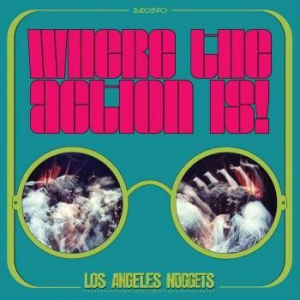 Various artists - Where The Action Is! Los Angeles Nuggets Highlights i gruppen Kampanjer / Record Store Day / RSD2019 hos Bengans Skivbutik AB (3555959)