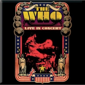 The Who - The Who Fridge Magnet: Live in Concert i gruppen ÖVRIGT / Merch Magneter hos Bengans Skivbutik AB (3563194)