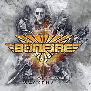 Bonfire - Live On Holy Ground (Wacken 2018) i gruppen Julspecial19 hos Bengans Skivbutik AB (3566737)