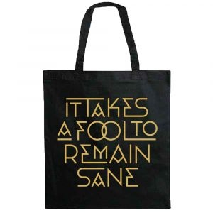 The Ark - Tote Bag It takes a fool... i gruppen Minishops / Sylvester Schlegel hos Bengans Skivbutik AB (3604135)