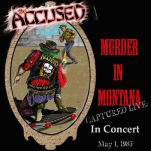 Accused The - Murder In Montana i gruppen VINYL / Rock hos Bengans Skivbutik AB (3643006)