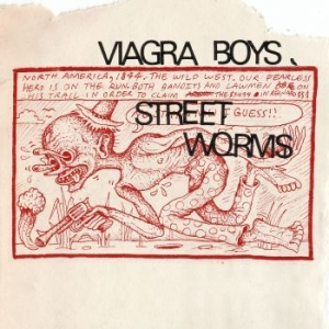 Viagra Boys - Street Worms - Deluxe (Clear Vinyl) i gruppen Kampanjer / Way Out West hos Bengans Skivbutik AB (3646043)
