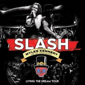 Slash, Myles Kennedy And The Conspi - Living The Dream Tour  (3Lp) i gruppen VINYL / Vinyl Hårdrock hos Bengans Skivbutik AB (3650532)