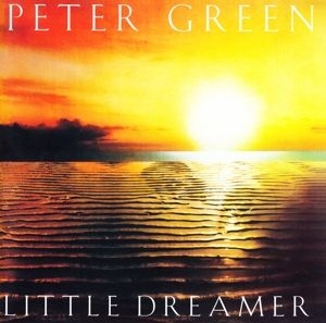 Peter Green - Little Dreamer i gruppen Kampanjer / Klassiska lablar / Music On Vinyl hos Bengans Skivbutik AB (3653296)