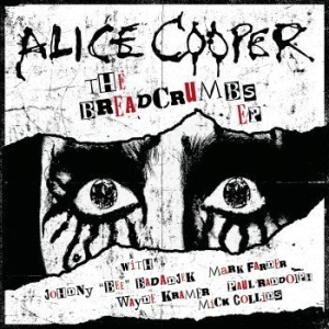 Alice Cooper - Breadcrumbs (Ltd Ed Numbered Ep) i gruppen Kampanjer / BlackFriday2020 hos Bengans Skivbutik AB (3653751)