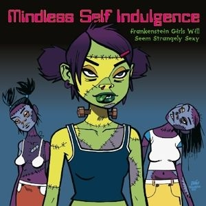 Mindless Self Indulgence - Frankenstein Girls Will Seem Strangely Sexy i gruppen Kampanjer / Klassiska lablar / Music On Vinyl hos Bengans Skivbutik AB (3668204)