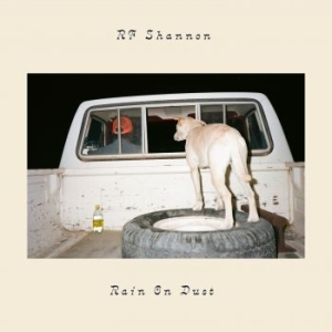 Shannon Rf - Rain On Dust (Ltd Coke Bottle Green i gruppen VINYL / Kommande / Worldmusic/ Folkmusik hos Bengans Skivbutik AB (3671729)