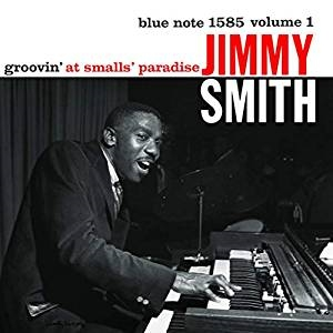 Jimmy Smith - Groovin' At Smalls Paradise (Vinyl) i gruppen VINYL / Kommande / Jazz/Blues hos Bengans Skivbutik AB (3678748)
