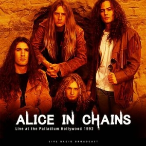 Alice In Chains - Live At The Palladium Hollywood '92 i gruppen VINYL / Hårdrock/ Heavy metal hos Bengans Skivbutik AB (3681679)