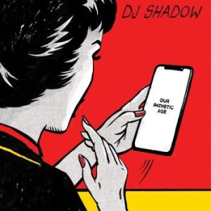 Dj Shadow - Our Pathetic Age (2Lp) i gruppen VINYL / Vinyl RnB-Hiphop hos Bengans Skivbutik AB (3691629)