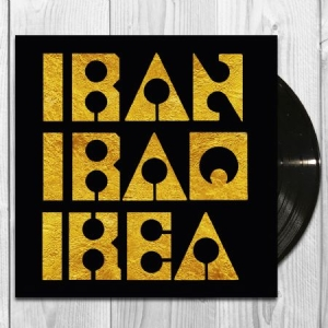 Les Big Byrd - Iran Iraq IKEA (Gold sleeve edition) Black Vinyl i gruppen Minishops / Les Big Byrd hos Bengans Skivbutik AB (3723671)