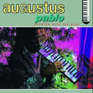 Pablo Augustus - Blowing With The Wind i gruppen VINYL / Vinyl Reggae hos Bengans Skivbutik AB (3789250)