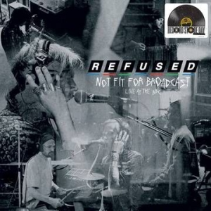Refused - Not Fit For Broadcasting (Clear Vinyl) i gruppen VINYL / Vinyl Storsäljare hos Bengans Skivbutik AB (3846821)