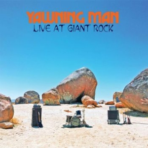 Yawning Man - Live At Giant Rock (Yellow Vinyl) i gruppen Kampanjer / BlackFriday2020 hos Bengans Skivbutik AB (3860276)