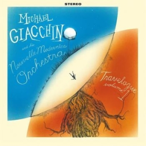 Giacchino Michael And His Nouvelle - Travelogue Volume 1 i gruppen VINYL / Kommande / Jazz/Blues hos Bengans Skivbutik AB (3912135)