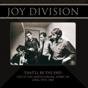 Joy Division - That'll Be The End Live Derby 1980 i gruppen VINYL / Rock hos Bengans Skivbutik AB (3987181)