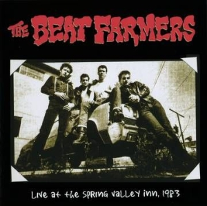 Beat Farmers - Beat Farmers Live At The Spring Valley Inn, 1983 (2Lp) (Rsd) i gruppen Kampanjer / Record Store Day / Black Friday RSD 2020 hos Bengans Skivbutik AB (4038262)