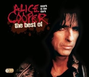 Cooper Alice - Spark In The Dark: The Best Of Alic i gruppen CD / Pop hos Bengans Skivbutik AB (511539)
