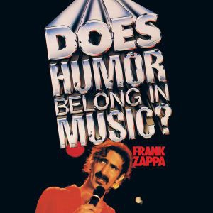 Frank Zappa - Does Humor Belong In Music i gruppen CD / Pop hos Bengans Skivbutik AB (530212)